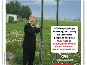 The infomercial includes a bio of TV talk show host Jerry Springer, posing near Hicksville, Ohio, and criticism by a writer that Mr. Springer wants to use to rally voters.