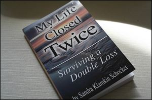 Sandra Klamkin Schocket's My Life Closed Twice: Surviving a Double Loss (Monroe Press, 256 pages, $14).