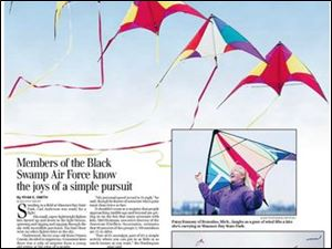 "<img src=http://www.toledoblade.com/assets/gif/TO17150419.GIF> VIEW: <a href="" /assets/pdf/TO46301518.PDF"" target=""_blank ""><b>Toledo mag: Flying kites</b></a> 
