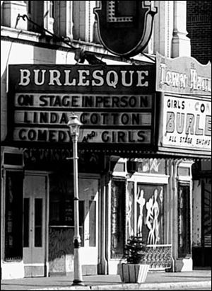 The Town Hall Theater was one of two burlesque showplaces remaining in downtown Toledo in the 1970s.