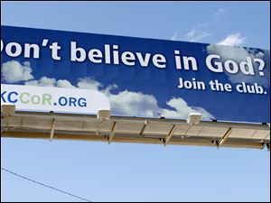 This billboard in Oklahoma City was erected by a local atheist group called Coalition of Reason for $5,250.