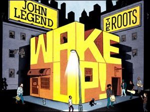 "In this CD cover image released by Columbia Records, the latest release by John Legend and the Roots, ""Wake Up!,"" is shown. (AP Photo/Columbia)"