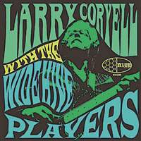 Larry-Coryell-with-the-Wide-Hive-Players