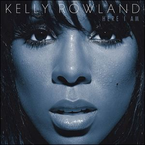 'Here I Am,' Kelly Rowland