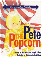 "Book cover for ""Pete the Popcorn,"" a childrens book focusing on bullying."