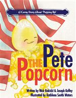 Book-cover-for-Pete-the-Popcorn-a-childrens-book-focusing-on-bullying