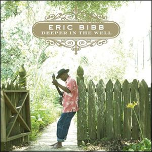 'Deeper in the Well' by Eric Bibb