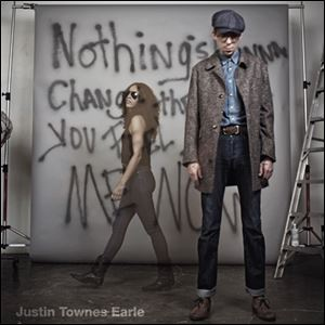 'Nothing's Gonna Change The way You Feel About Me Now' by Justin Tones Earle.