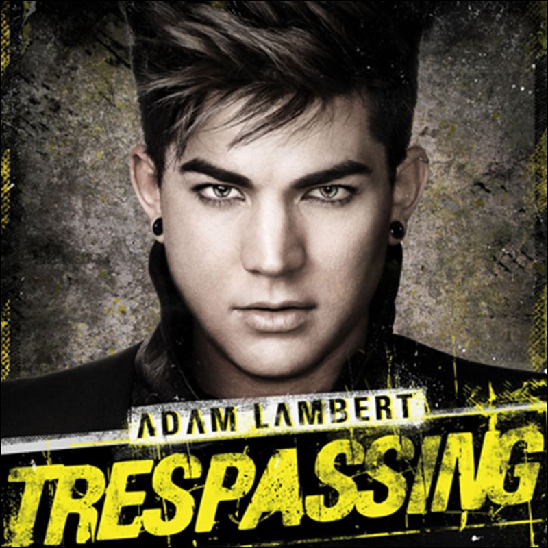 Adam Lambert Trespassing Album Cover 39 Trespassing 39 by Adam Lambert 39