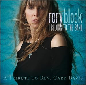 'I Belong To The Band: A Tribute To Rev. Gary Davis' by Rory Block
