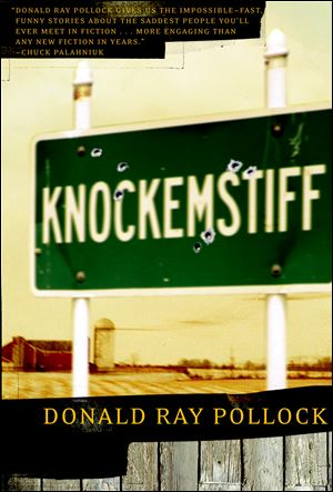 Donald Ray Pollock's first book 'Knockemstiff' published in 2008.