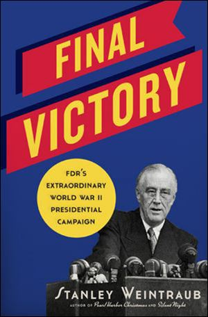 Final Victory, by Stanley Weintaub. (Da Capo Press; 336 pages; $26).