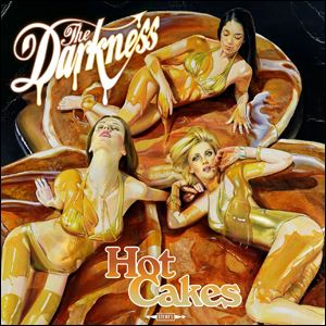 'Hot Cakes' by The Darkness