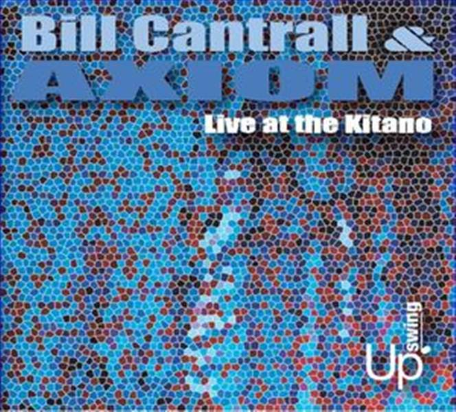 Live-at-the-Kitano-by-Bill-Cantrall-Axiom