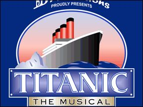 """Titanic, The Musical"""