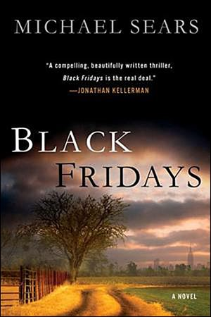 """Black Fridays,"" by Michael Sears."