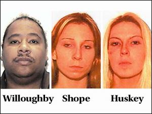 Deric Willoughby, Brandy Shope, and Jennifer Huskey all face at least 5 years in prison.