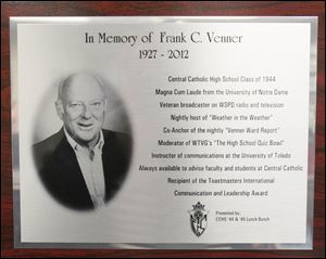 A plaque in honor of Frank Venner, a 1944 graduate of Central Catholic High School, that is placed on a wall in Central Catholic's digital media production center.