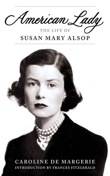 American-Lady-The-Life-of-Susan-Mary-Alsop