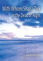 With-Whom-Shall-I-Talk-in-the-Dead-of-Night