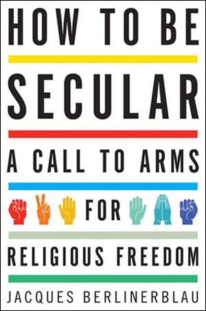 How to Be Secular  by Jacques Berlinerblau bookcover. NOT BLADE PHOTO