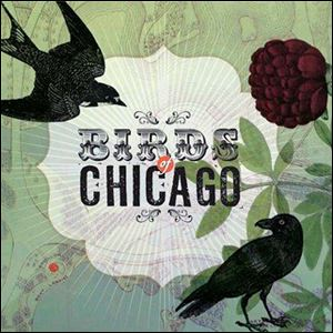 Birds of Chicago.