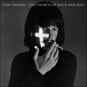Church of Rock and Roll, Foxy Shazam.