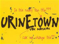"""Urinetown"" the Musical"