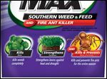 Scotts Bonus S MAX Southern Weed and Feed with Fire Ant Killer.