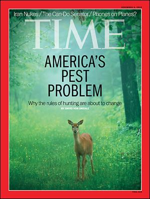 The cover story for Time magazine from Dec. 9 focuses on the need for more hunting overpopulated species.