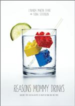 Reasons-Mommy-Drinks-by-Lyranda-Martin