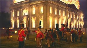 "This re-enactment of British troops burning the White House was part of the History Channel show ""First Invasion: The War of 1812,"" partially filmed at Fort Meigs State Memorial in Perrysburg."