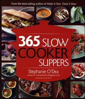 '365 Slow Cooker Suppers'  offers recipes for a year's  worth of slow cooker suppers.