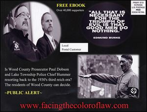 A flyer comparing Lake Township police Chief Mark Hummer and Wood County Prosecutor Paul Dobson, from left at top, to Adolf Hitler has been sent to more than 5,000 county residents.