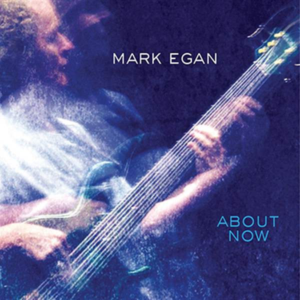 ABOUT-NOW-Mark-Egan-Wavetone-Records