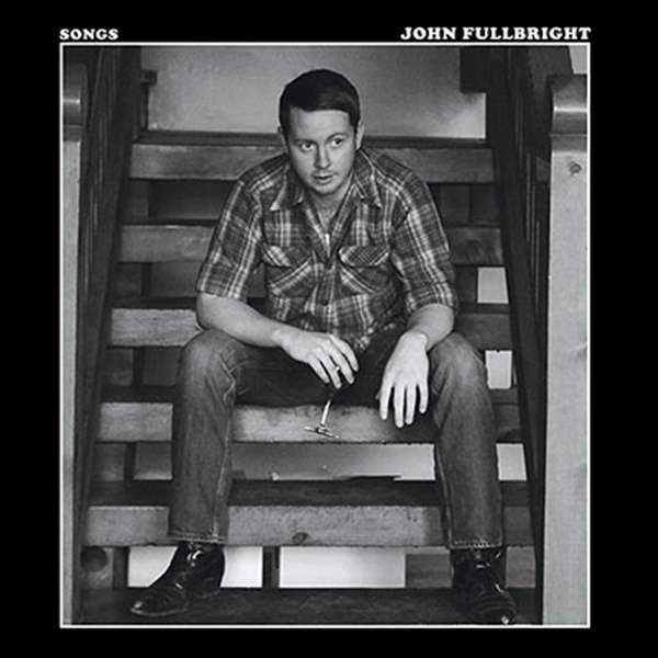 SONGS-John-Fullbright-Blue-Dirt-Thirty-Tigers