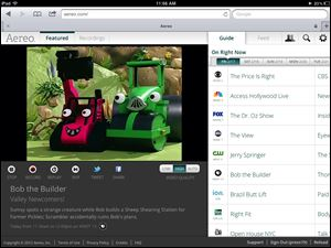 A streaming broadcast of Bob the Builder on the New York PBS station, WNET 13 via Aereo.