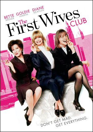 "The film poster released by Paramount Pictures shows Bette Midler, from left, Goldie Hawn and Diane Keaton, the cast of ""The First Wives Club."""
