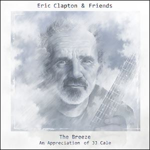 "The album cover by Bushbranch/Surfdog Records for '‍The Breeze: An Appreciation of JJ Cale"" by Eric Clapton."
