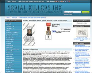 Screen shot of the Web site Serial Killers Ink, a true crime collectibles and memorabilia Web site with a listing for Gerald Robinson, a priest who was convicted of fatally stabbing Sister Margaret Ann Pahl.