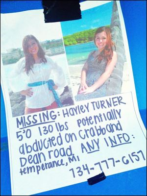A poster for Hayley Turner, who had been reported as missing last week. But the 18-year-old Temperance woman fabricated a story about being abducted by gunpoint, according to Monroe County sheriff's detectives.
