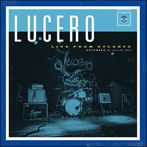 Lucero's Live from Atlanta