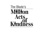 The Blade's Million Acts of Kindness