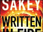 'Written in Fire' (Book Three of the Brilliance Saga), by Marcus Sakey (Thomas & Mercer, 332 pages, $15.95)